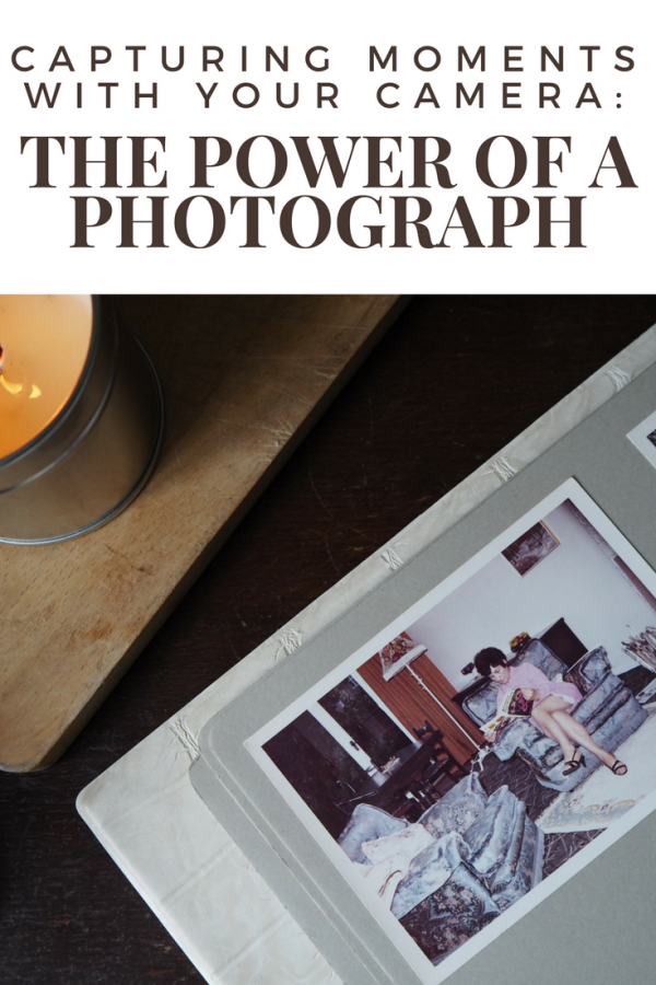 The Power of a Photograph: Capturing moments with your camera