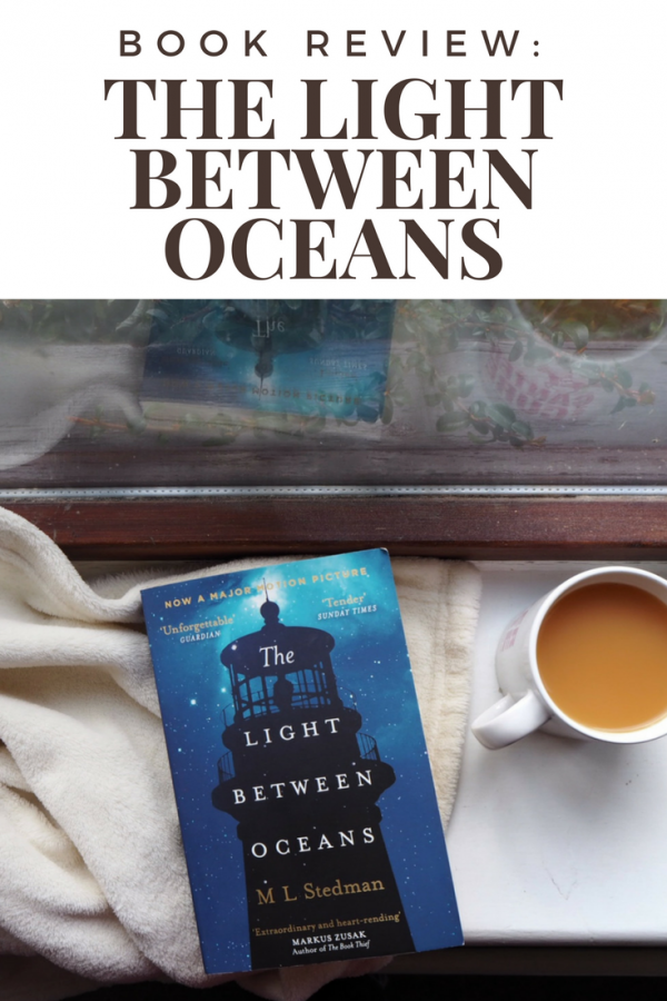 The Light Between Oceans By M L Stedman Book Review