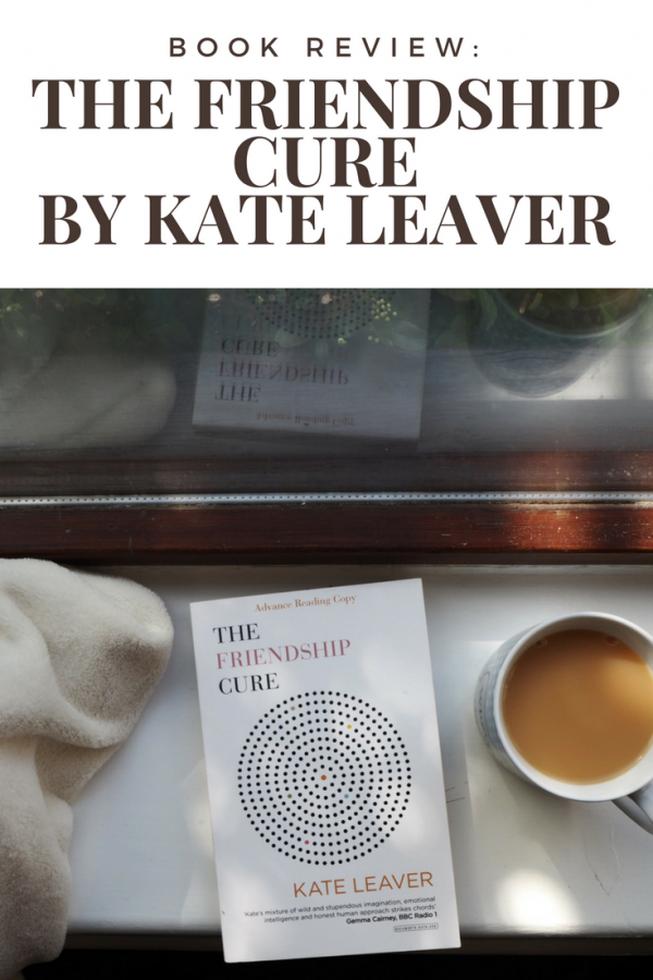 Book Review_ The Friendship Cure by Kate Leaver