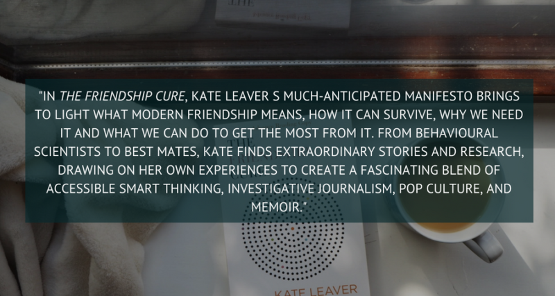 The Friendship Cure by Kate Leaver Book Synopsis