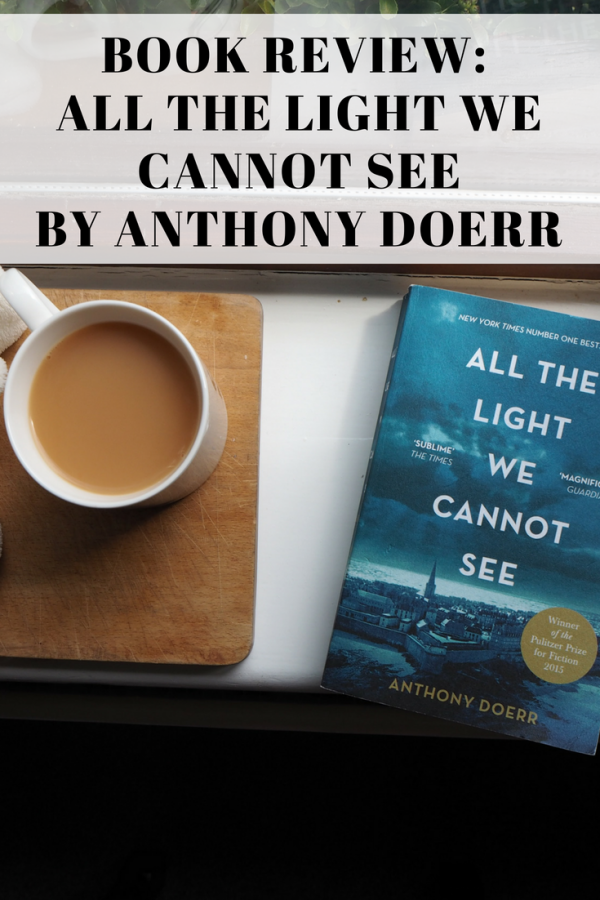 All The Light We Cannot See Book Review