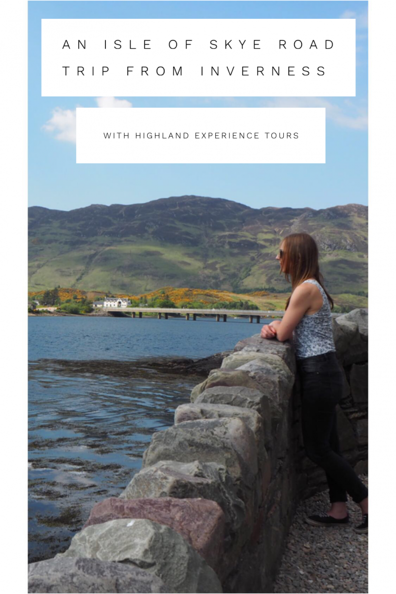 An Isle of Skye Road Trip from Inverness with Highland Experience Tours