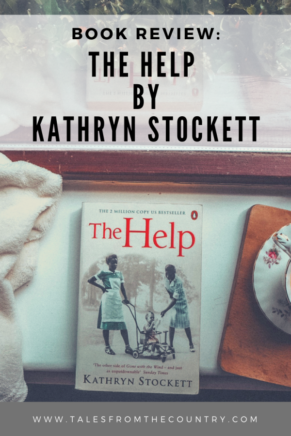 Book review: The Help by Kathryn Stockett