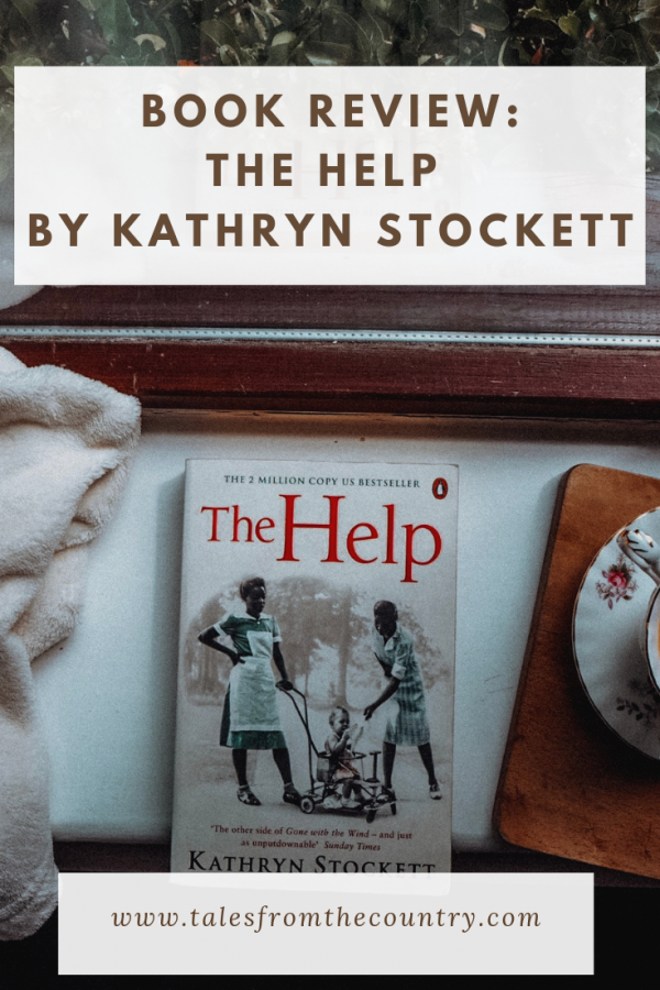 The Help by Kathryn Stockett Book Review