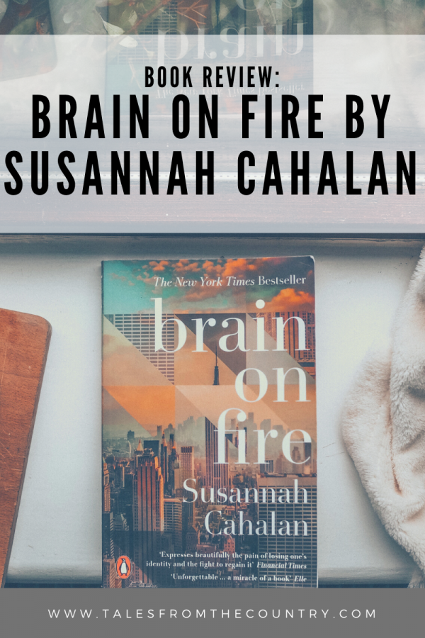 Book review of Brain on Fire by Susannah Cahalan