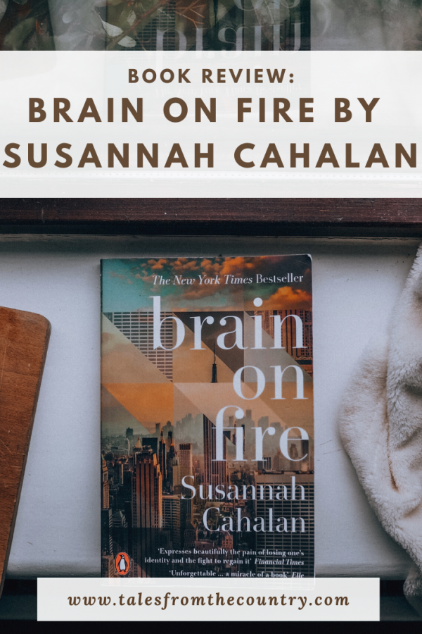 Book review: Brain on Fire by Susannah Cahalan
