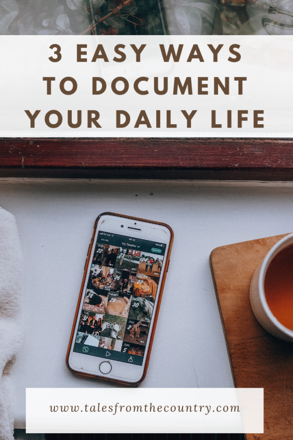 Three easy ways to document your life