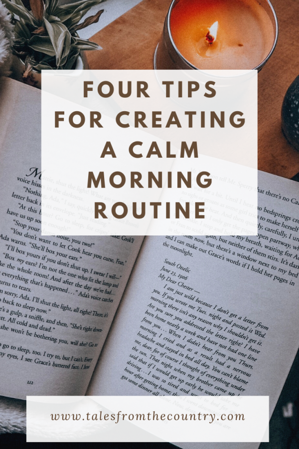 Four tips for creating a calm morning routine