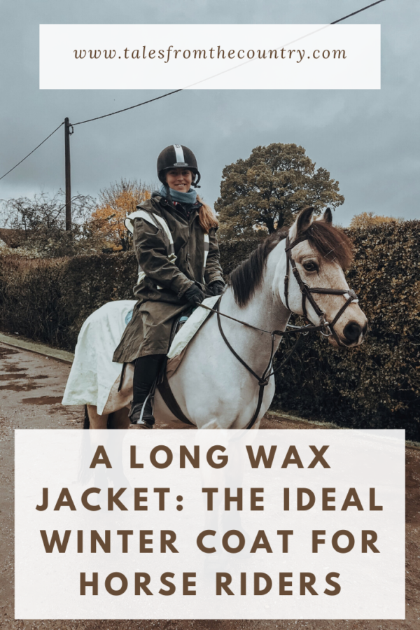 A long wax jacket: the ideal winter coat for horse riders