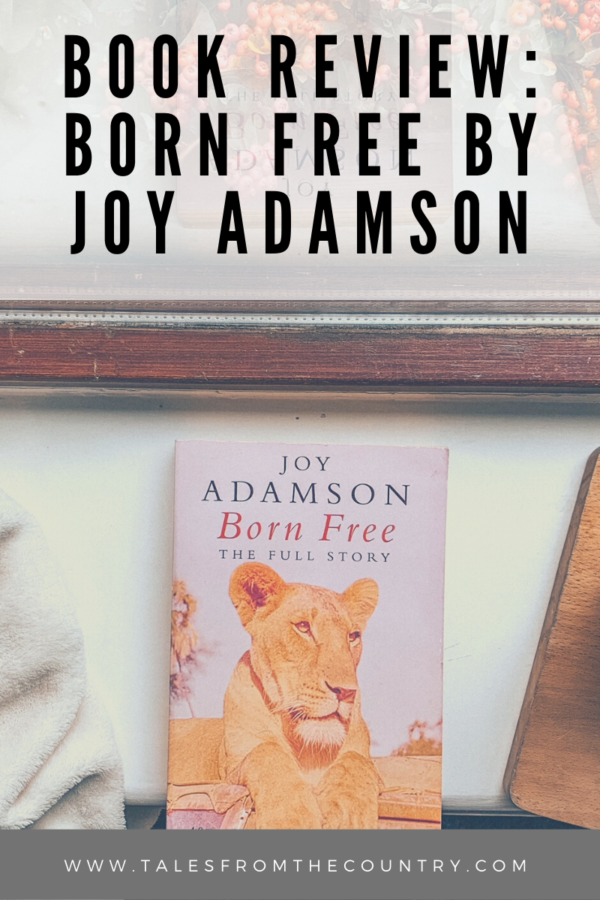 Book review - Born Free by Joy Adamson