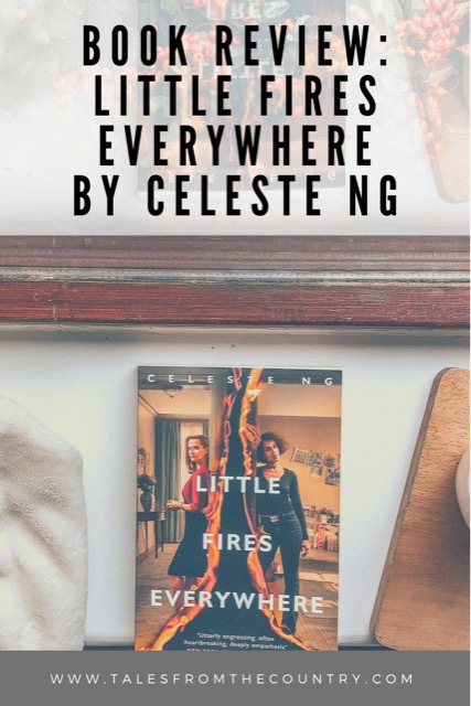 Book review of Little Fires Everywhere by Celeste Ng
