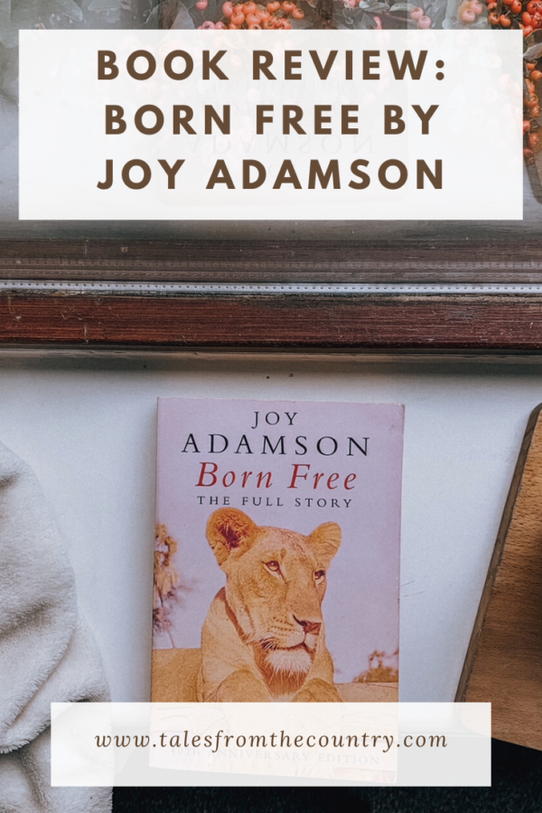 Born Free by Joy Adamson Book Review