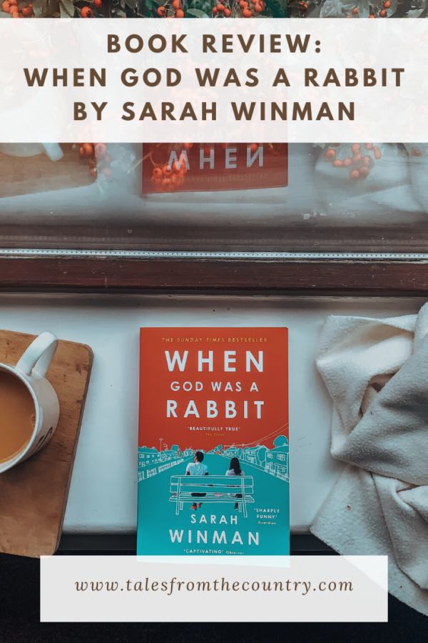 When God was a Rabbit by Sarah Winman Book Review
